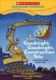 Go to record Goodnight, goodnight, construction site and more stories a...