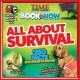Go to record Time for kids book of how. All about survival