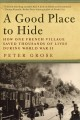 Go to record A good place to hide : how one French community saved thou...