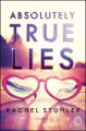 Go to record Absolutely true lies : a novel