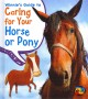Go to record Winnie's guide to caring for your horse or pony
