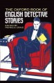 Go to record The Oxford book of English detective stories