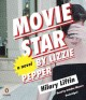 Go to record Movie star by Lizzie Pepper : a novel