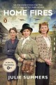 Go to record HOME FIRES : the story of the Women's Institute in the Sec...
