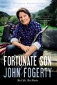 Go to record Fortunate son : my life, my music