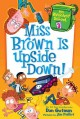 Go to record Miss Brown is upside down!