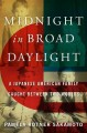 Go to record Midnight in broad daylight : a Japanese American family ca...