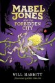 Go to record Mabel Jones and the Forbidden City