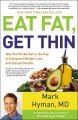 Go to record Eat fat, get thin : why the fat we eat is the key to susta...