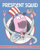 Go to record President Squid