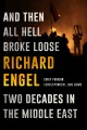 Go to record And then all hell broke loose : two decades in the Middle ...