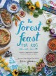 Go to record The forest feast for kids : colorful vegetarian recipes th...