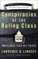 Go to record Conspiracies of the ruling class : how to break their grip...
