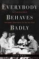 Go to record Everybody behaves badly : the true story behind Hemingway'...