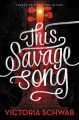 Go to record This savage song : a Monsters of Verity novel