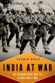 Go to record India at war : the subcontinent and the Second World War