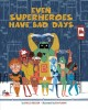 Go to record Even superheroes have bad days
