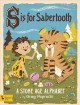 Go to record S is for sabertooth : a stone age alphabet