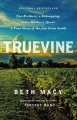Go to record Truevine : two brothers, a kidnapping, and a mother's ques...