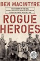 Go to record Rogue heroes : the history of the SAS, Britain's secret sp...