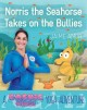 Go to record Norris the seahorse takes on the bullies