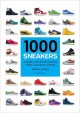 Go to record 1000 sneakers : a guide to the world's greatest kicks, fro...
