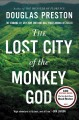Go to record The Lost City of the Monkey God : a true story