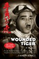 Go to record Wounded tiger : the true story of Mitsuo Fuchida, the pilo...