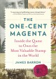 Go to record The one-cent magenta : inside the quest to own the most va...
