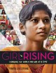 Go to record Girl rising : changing the world one girl at a time