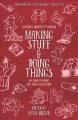 Go to record Making stuff and doing things : DIY guides to just about e...
