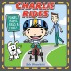 Go to record Charlie rides : planes, trains, bikes & more!