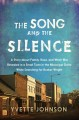 Go to record The song and the silence : a story about family, race, and...