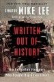 Go to record Written out of history : the forgotten founders who fought...
