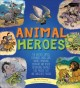 Go to record Animal heroes : the wolves, camels, elephants, dogs, cats,...