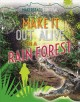 Go to record Make it out alive in a rain forest