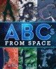 Go to record ABCs from space : a discovered alphabet