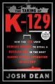 Go to record The taking of K-129 : how the CIA used Howard Hughes to st...