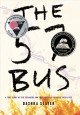 Go to record The 57 bus : true story of two teenagers and the crime tha...