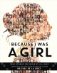 Go to record Because I was a girl : true stories for girls of all ages