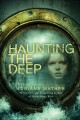 Go to record Haunting the deep