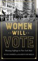 Go to record Women will vote : winning suffrage in New York State