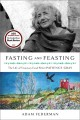 Go to record Fasting and feasting : the life of visionary food writer P...
