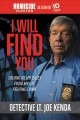 Go to record I will find you : solving killer cases from my life of fig...