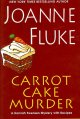 Go to record Carrot cake murder : a Hannah Swensen mystery with recipes