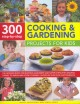 Go to record 300 step-by-step cooking & gardening projects for kids : t...