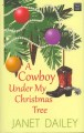 Go to record A cowboy under my Christmas tree