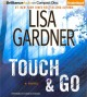 Go to record Touch & go : a novel