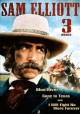 Go to record Sam Elliott 3 movies : Blue River, Gone to Texas, and I wi...