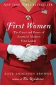 Go to record First women : the grace and power of America's modern Firs...